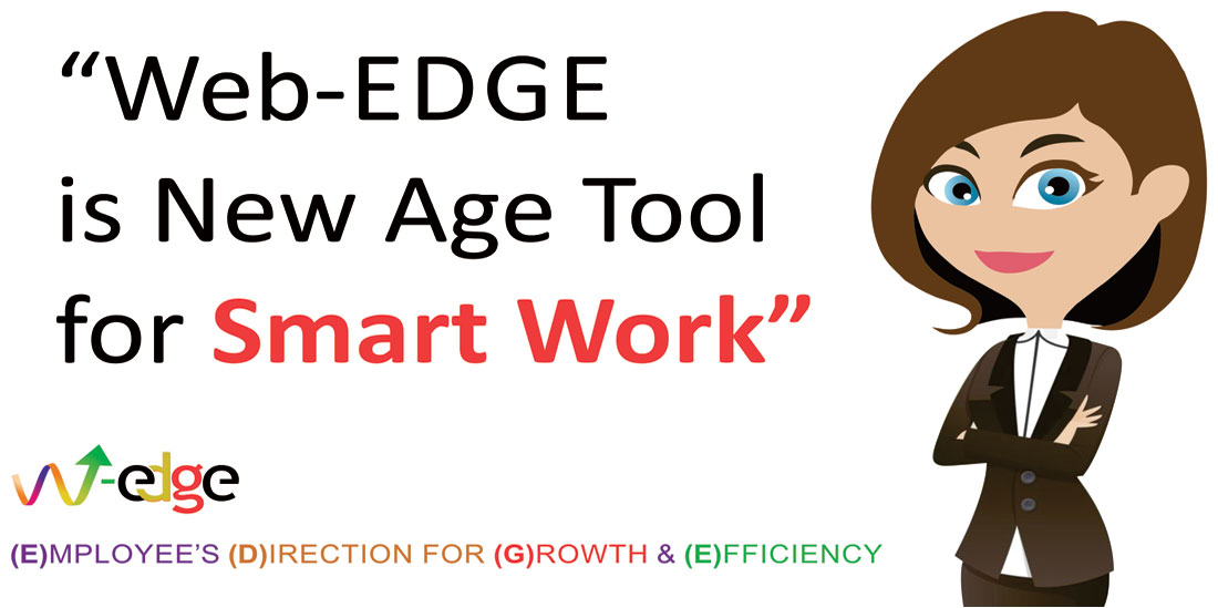 Web-EDGE New Age Tool for Smart Work